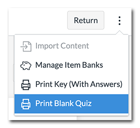 Select whether you want a blank quiz or a quiz with the answer key.