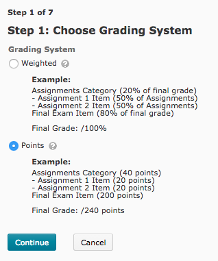 Setup Wizard Step 1 asks you to choose a Grading System.