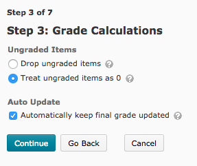 Step 3 asks how you want your grades to be calculated.